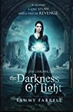 Darkness of Light The Dia Chronicles Book One N/A 9781492766582 Front Cover