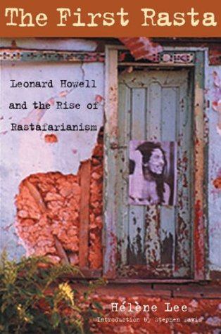 First Rasta Leonard Howell and the Rise of Rastafarianism  2015 edition cover