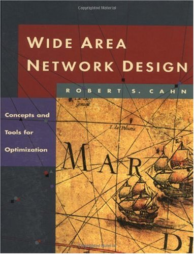 Wide Area Network Design Concepts and Tools for Optimization  1998 edition cover