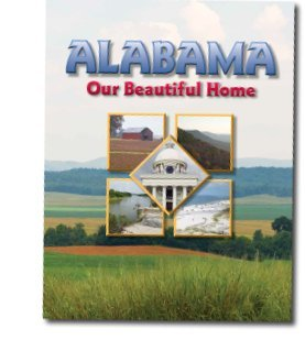 ALABAMA:OUR BEAUTIFUL HOME     N/A 9781567332582 Front Cover