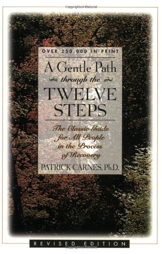 Gentle Path Through the Twelve Steps The Classic Guide for All People in the Process of Recovery  1993 (Revised) edition cover