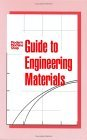 Guide to Engineering Materials Modern Machine Shop  2004 9781569903582 Front Cover