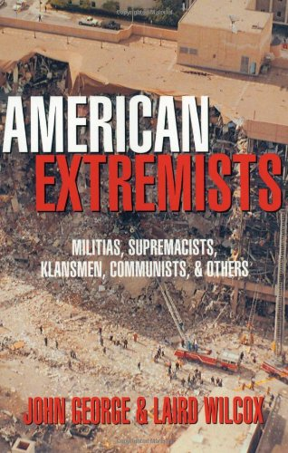 American Extremists Militias, Supremacists, Klansmen, Communists and Others  1996 edition cover
