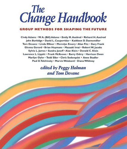 Change Handbook Group Methods for Shaping the Future  1999 edition cover