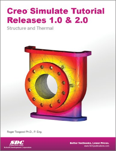 Creo Simulate Tutorial Releases 1. 0 And 2. 0   2012 edition cover