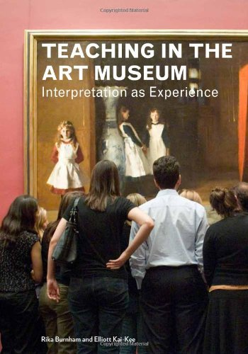 Teaching in the Art Museum Interpretation As Experience  2011 edition cover