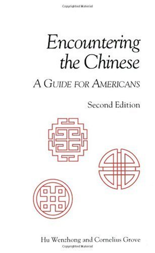 Encountering the Chinese A Guide for Americans 2nd 1999 edition cover