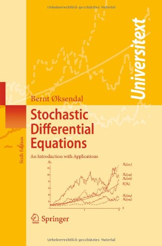 Stochastic Differential Equations An Introduction with Applications 6th 2003 (Revised) edition cover