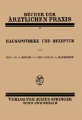 Hausapotheke und Rezeptur   1929 9783709156582 Front Cover