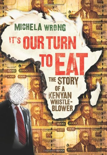It's Our Turn to Eat The Story of a Kenyan Whistle-Blower  2009 edition cover