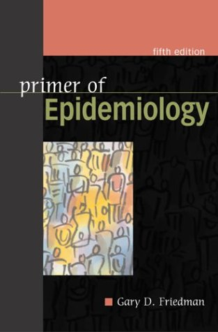 Primer of Epidemiology  5th 2004 (Revised) edition cover