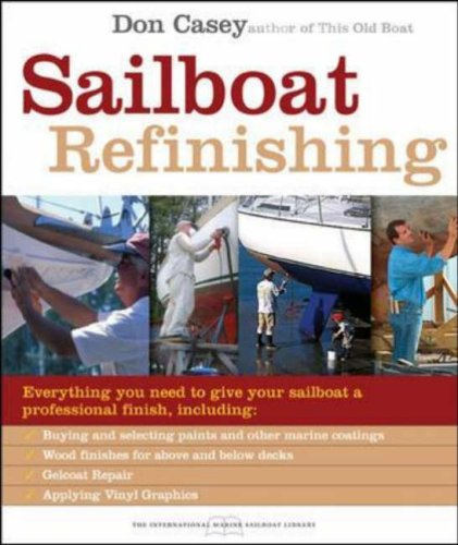 Sailboat Refinishing   2007 9780071486583 Front Cover