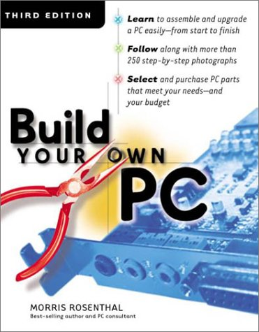 Build Your Own PC  3rd 2002 9780072195583 Front Cover