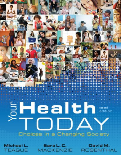 Your Health Today Choices in a Changing Society 2nd 2009 edition cover