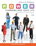 P. O. W. E. R. Learning and Your Life Essentials of Student Success 2nd 2014 9780077736583 Front Cover