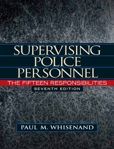 Supervising Police Personnel The Fifteen Responsibilities 7th 2011 edition cover
