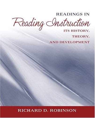 Readings in Reading Instruction Its History, Theory, and Development  2005 edition cover