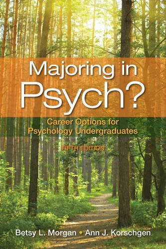 Majoring in Psych? Career Options for Psychology Undergraduates 5th 2014 (Revised) edition cover
