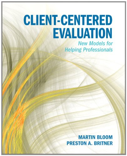 Client-Centered Evaluating New Models for Helping Professionals  2012 (Revised) edition cover