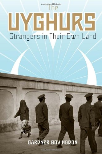 Uyghurs Strangers in Their Own Land  2010 edition cover