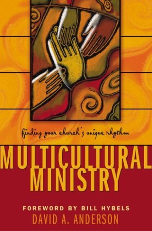 Multicultural Ministry Finding Your Church's Unique Rhythm  2004 edition cover