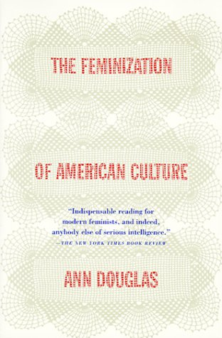 Feminization of American Culture  N/A edition cover
