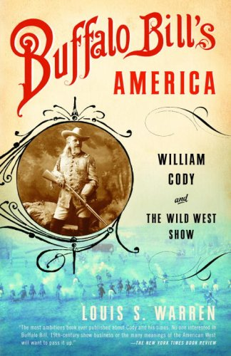 Buffalo Bill's America William Cody and the Wild West Show N/A edition cover