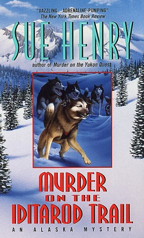 Murder on the Iditarod Trail   1991 (Reprint) edition cover
