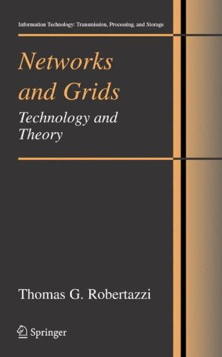 Networks and Grids Technology and Theory  2007 edition cover