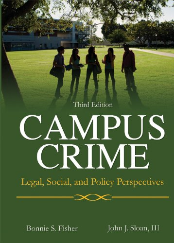 Campus Crime Legal, Social, and Policy Perspectives 3rd 2013 edition cover