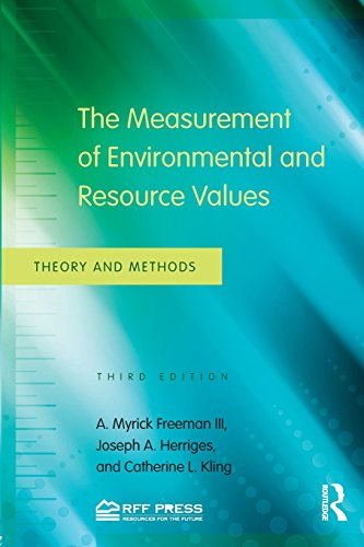 Measurement of Environmental and Resource Values Theory and Methods 3rd 2014 (Revised) 9780415501583 Front Cover