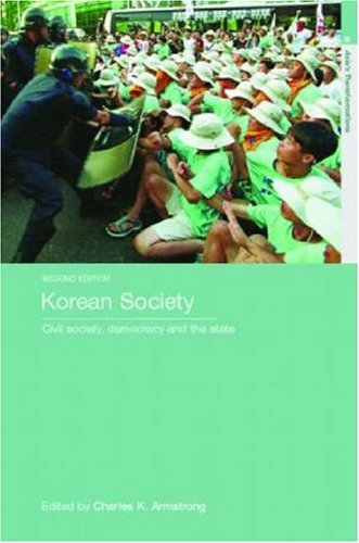 Korean Society Civil Society, Democracy and the State 2nd 2007 edition cover