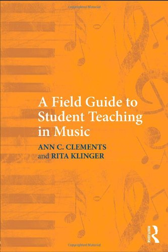 Field Guide to Student Teaching in Music   2010 edition cover