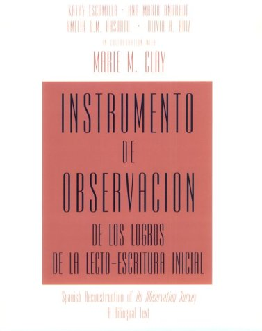 Instrumento de Observacion de Los Logros de la Lecto-Escritura Inicial Spanish Reconstruction of an Observation Survey - A Bilingual Text  1995 edition cover