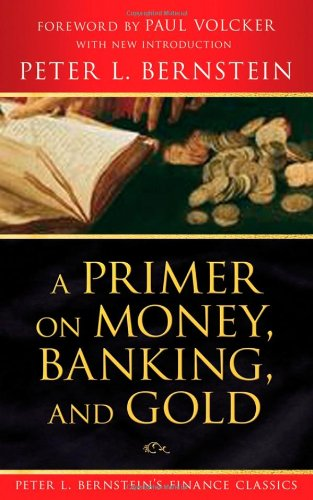 Primer on Money, Banking, and Gold   2008 edition cover
