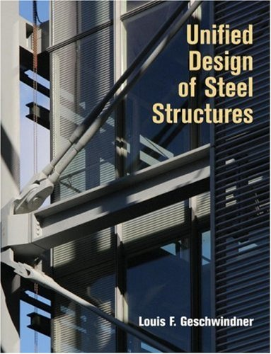 Unified Design of Steel Structures   2008 9780471475583 Front Cover
