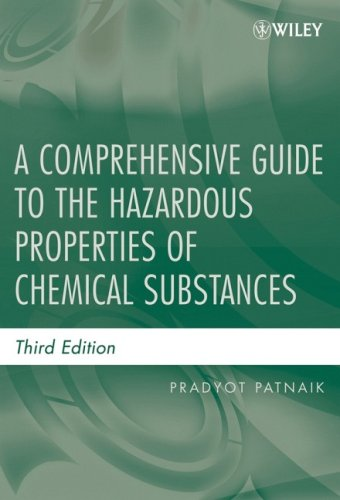 Comprehensive Guide to the Hazardous Properties of Chemical Substances  3rd 2007 (Revised) edition cover