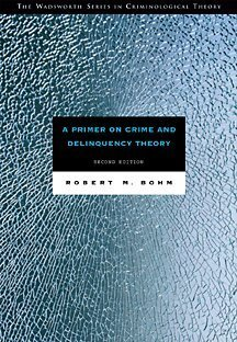Primer on Crime and Delinquency Theory  2nd 2001 (Revised) 9780534541583 Front Cover