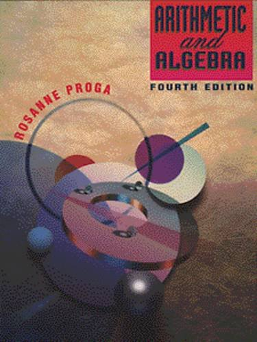 Arithmetic and Algebra  4th 1996 9780534947583 Front Cover