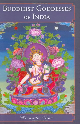 Buddhist Goddesses of India   2007 edition cover