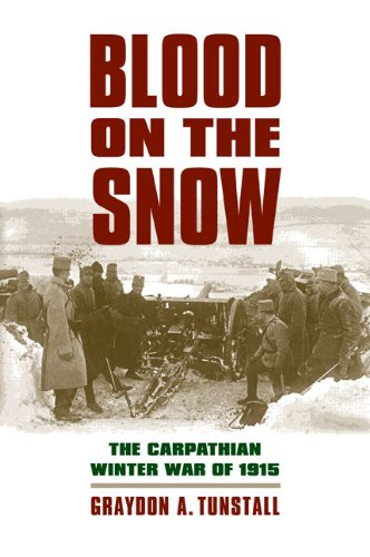 Blood on the Snow The Carpathian Winter War Of 1915  2010 edition cover