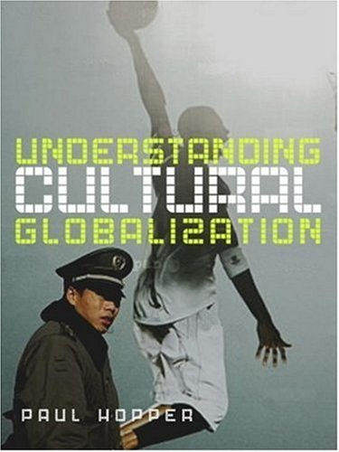 Understanding Cultural Globalization   2007 edition cover