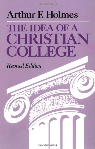 Idea of a Christian College   1987 (Revised) edition cover