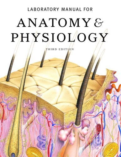 Anatomy and Physiology  3rd 2008 (Revised) edition cover