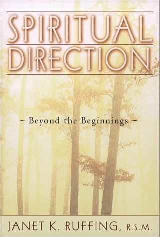 Spiritual Direction Beyond the Beginnings  2000 9780809139583 Front Cover