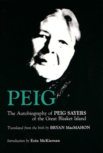 Peig : The Autobiography of Peig Sayers of the Great Blasket Island Reprint edition cover