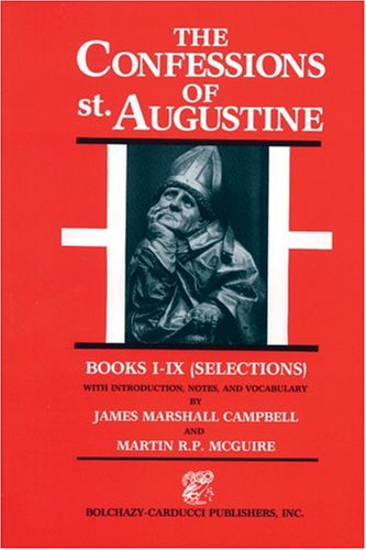 Confessions of Saint Augustine  Reprint edition cover