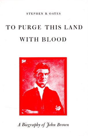 To Purge This Land with Blood A Biography of John Brown 2nd 1984 edition cover