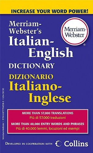 Merriam-Webster's Italian-English Dictionary   2010 9780877798583 Front Cover