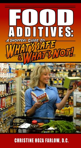 Food Additives A Shopper's Guide to What's Safe and What's Not 7th (Revised) edition cover
